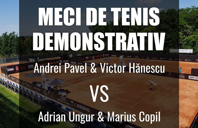 Demonstration match with four aces that have marked Romanian tennis in the last 25 years!